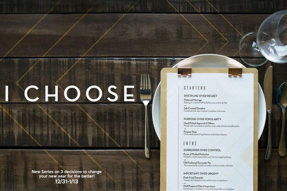 I Choose…Part 3