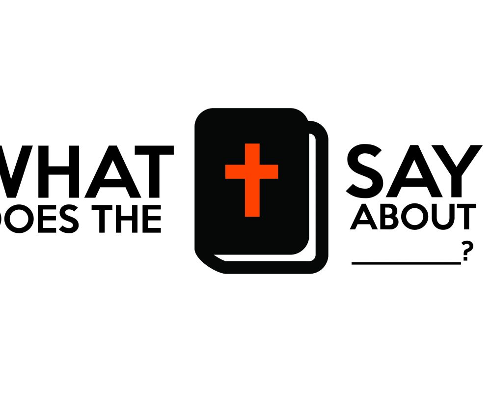What Does the Bible Say About ___: Part 4- Heaven and Hell