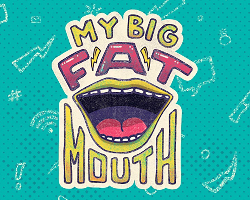 My Big Fat Mouth part 4: Gossip