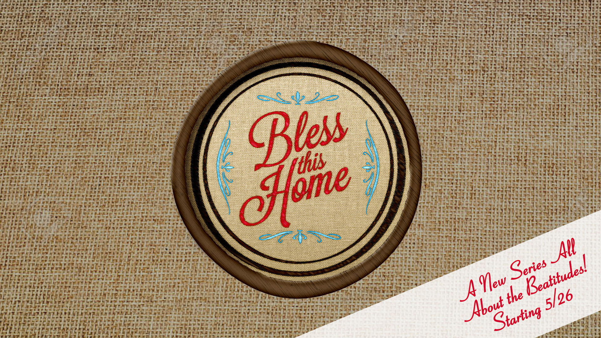 Bless this Home pt 6: Blessed are the Merciful