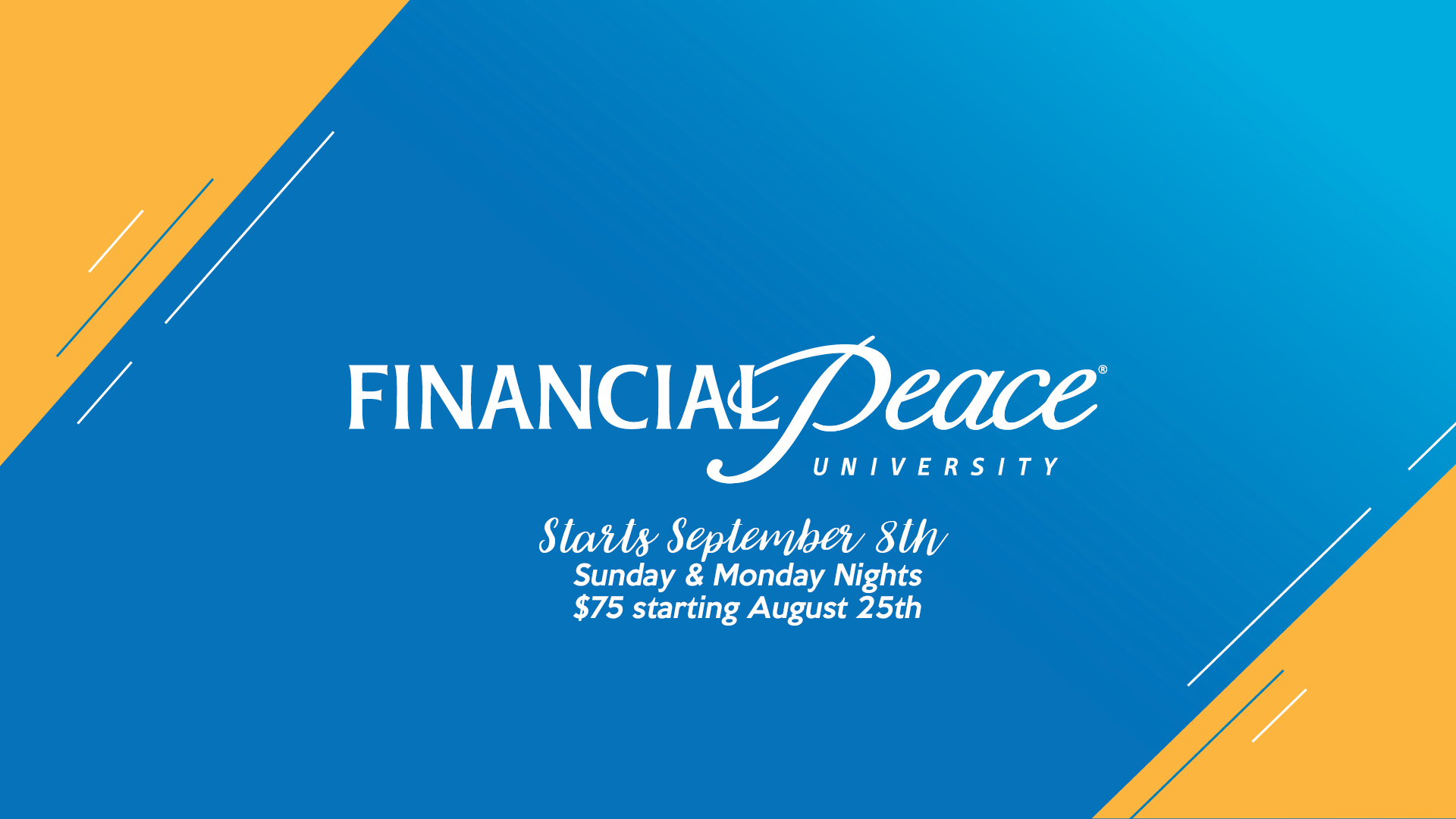 Financial Peace University- Fall Semester (9/8)