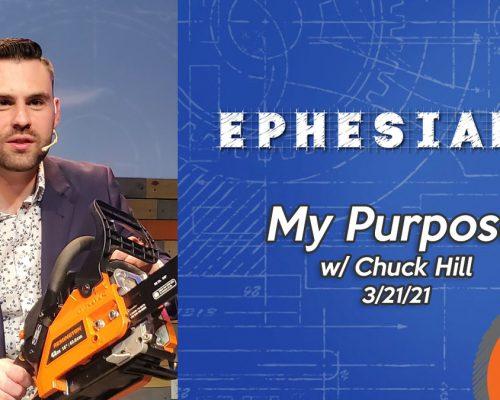 Ephesians pt 5: My Purpose