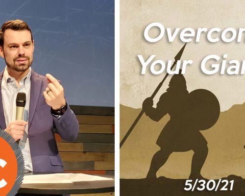 Overcoming Your Giants