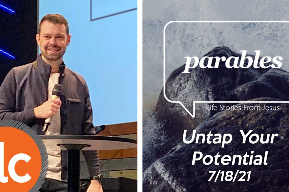 Parables: Unleash Your Potential