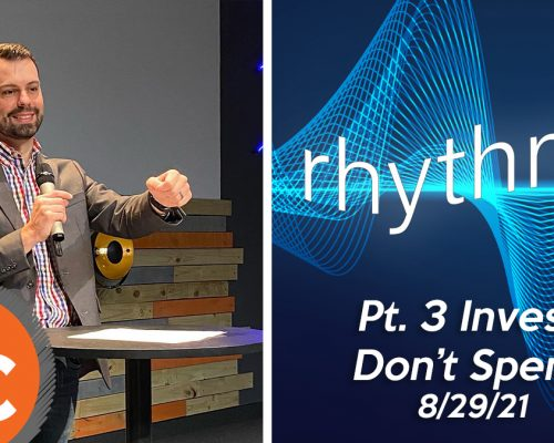Rhythms pt 3: Invest, Don't Spend