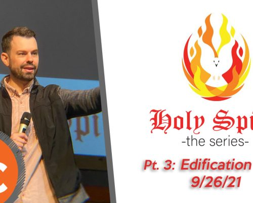Holy Spirit pt 3: Edification Gifts