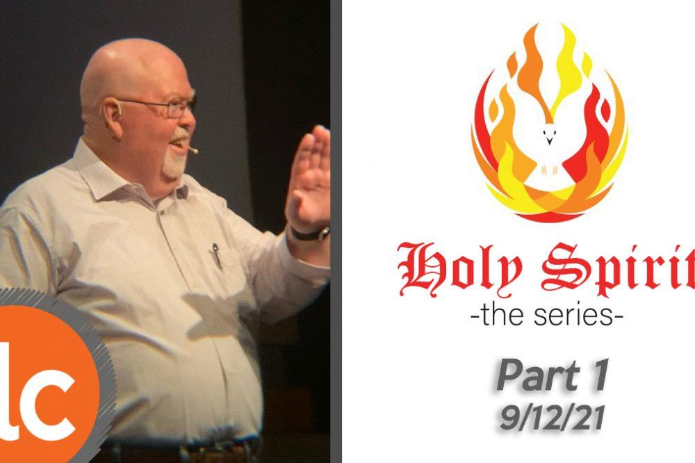 Holy Spirit pt 1